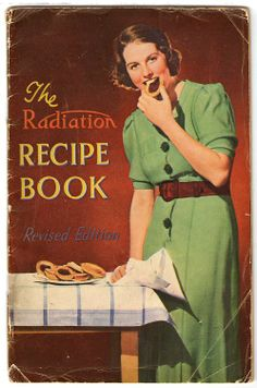 How to cook with radium--not really! This is a collection of recipes for cooking with a new type of heat--a radiation heat oven.