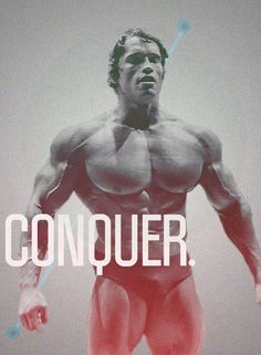 Conquer. #Arnold The Great