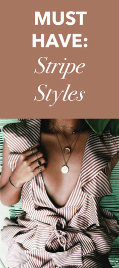 Must-Have Stripe Fashion