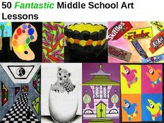 50 Fantastic Middle School Art Lessons