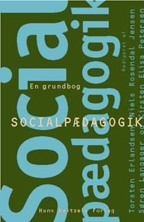 Socialpædagogik-en grundbog