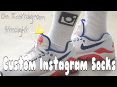 7cf0fe587ea How To Make Custom Instagram Socks
