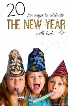 20 FUN ways to celebrate the new year with kids balloon drop set all alarms to go off at midnight
