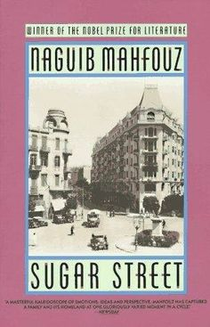 """""""Sugar Street"""". Naguib Mahfouz"""