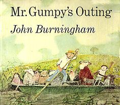 Mr. Gumpy's Outing by John Burningham. Both grandchildren loved this!