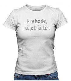 Tee Shirt On peut rire de tout, mais pas en mangeant de la semoule   Teez, Tee shirt humour et originaux Bien Dit, T Shirt Original, Couture, The Originals, Shirts, Women, Laughing, Humor, Cool Clothes
