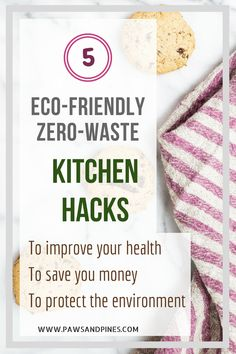 The best eco-friendly kitchen hacks for you to try. Here are some eco friendly kitchen products that will help you live healthier, save money, and protect the planet. #zerowaste #eco-friendly #kitchenhacks