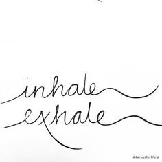 inhale, exhale tattoo design in calligraphy font, pin: morganxwinter❤ Pregnancy Affirmations, Birth Affirmations, Inhale Exhale Tattoo, Calm Birth, Birth Quotes, Tattoo Sticker, Birth Art, Pilates, Birth Doula