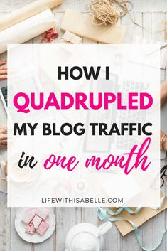 How I quadrupled my blog traffic in one month! The secrets behind my traffic success, and how you can explode your pageviews in just weeks. Includes an exclusive download of the top Pinterest group boards that have helped me get thousands of pageviews and