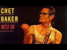 Chet Baker - Best Of Chet Baker // An hour and a half of beautifully melodic west coast jazz fronted by Chet's invaluable trumpet skills