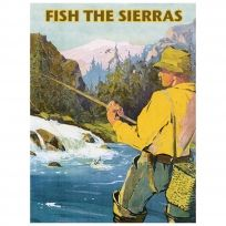 Fish The Sierras Fly Fishing Outdoors Sign