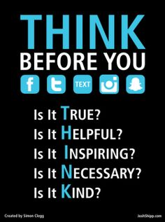 THINK before you post...