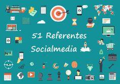51 Referentes en Socialmedia y Community Manager – Socialmedia fácil