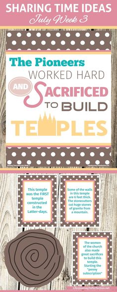 2016 LDS Sharing Time Ideas for July Week 3: The pioneers worked hard and sacrificed to build temples.