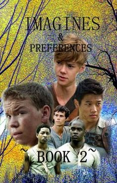 "Read ""{Book 2} The Maze Runner Imagines and Preferences - TheBookRunner - Newt Imagine for @Thecreativebookmark"" #wattpad #fanfiction"
