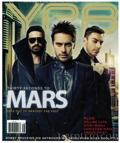 Thirty Seconds To Mars YRB Magazine Cover for Best of 2010 Issue November 2010 Jared Leto, Good Charlotte, Asking Alexandria, Music Is My Escape, Music Is Life, My Chemical Romance, Thirty Seconds, 30 Seconds, 30 Sec To Mars