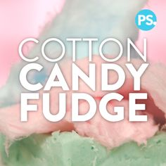 Fudge has a reputation for being a finicky, fussy sweet to make at home, and while that's certainly true when it comes to classic recipes, this exceptionally easy cotton candy version breaks the mold. Made with a mere four Fudge Recipes, Candy Recipes, Sweet Recipes, Baking Recipes, Dessert Recipes, Think Food, Love Food, Cotton Candy Fudge, Cotton Candy Party