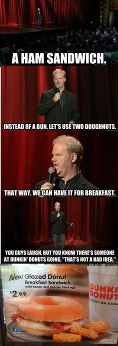 Jim Gaffigan predicts the future. Love that guy.- this is funny but that breakfast is fucking gross.