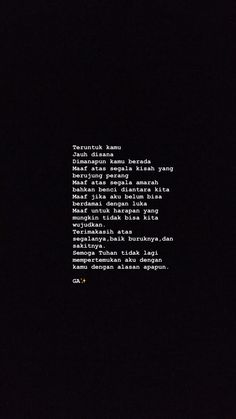 Cinta Quotes, Quotes Galau, Broken Heart Quotes, Hurt Quotes, Self Reminder, Quotes Indonesia, Tumblr Quotes, Deep Words, My Mood