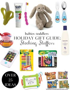 Holiday Gift Guide: Babies + Toddlers Stocking Stuffer Ideas!