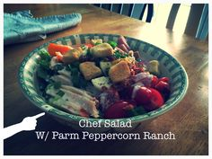 Chef Salad w/ Parmesan Peppercorn Ranch (2 Tbsp ranch dressing, 1 Tbsp Parm, 1 Tbsp milk, cracked black pepper) Salad: lettuce, hard boiled egg, cheddar cheese, deli ham, deli chicken, peppers, green onion, tomatoes, croutons, bacon bits.