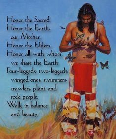 Native American Prayer ~ Walk in balance AND beauty would make a GREAT tattoo! Especially on the foot
