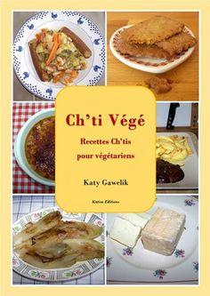 Comment faire vous-même 50 plats végétariens inspirés de la cuisine ch'tis?   http://go.6c61756c336c69656ez2ec61626f6e64616e636564.16.1tpe.net