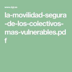 la-movilidad-segura-de-los-colectivos-mas-vulnerables.pdf