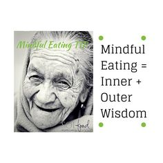 It's all about the #wisdom with #mindfuleating