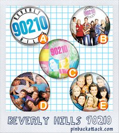 BEVERLY HILLS 90210 90's Party set/lot/pack by pinbackattackdotcom, $5.00
