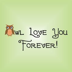 """Owl Love You Forever Wall Quote with Printed Owl Vinyl Wall Decal Room Decor 15"""" X 36"""". $32.50, via Etsy."""