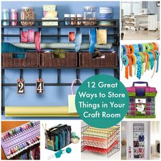 12 GREAT WAYS TO STORE THINGS IN YOUR CRAFT ROOM