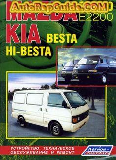 Download free - MAZDA BONGO (E2200), KIA BESTA / HI-BESTA (diesel) repair manual, maintenance and operation: Image:… by autorepguide.com