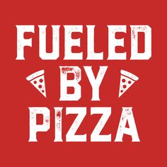 Check out this awesome Fueled+By+Pizza+Funny design on TeePublic! Pizza T, Pizza Life, I Love Pizza, Funny Pizza, Simple Art Designs, Bistro Design, Pizza Pictures, Disney Concept Art, Food Wallpaper