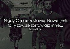 Nigdy Cię nie zostawię...