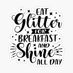 Printable Stickers, Illustrations, How To Remove, Glitter, It Is Finished, Lettering, Eat, Breakfast, Unicorns