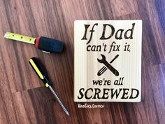 Funny gift for Dad, If Dad can't fix it sign, Gift for Dad, Fathers Day gift, Workshop sign, Funny wood sign, Custom dad gift, Garage sign by WoobiesCorner on Etsy
