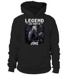Legend Viking Are Born In June  #gift #idea #shirt #image #funny #campingshirt #new