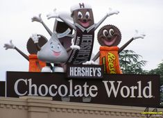 I want to go to Hershey's Chocolate World!! :D