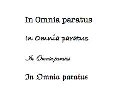 Image result for in omnia paratus tattoo