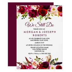 Burgundy Boho Floral WE STILL DO vow renewal Card - spring wedding diy marriage customize personalize couple idea individuel