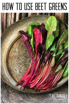 Beetroot greens are edible and so delicious! Sure, your chickens love 'em, but your family will too! Fabulous easy to make ideas for your beet greens. Vegan, vegetarian, gluten free and dairy free. Beet Green Recipes, Vegetable Recipes, Vegetarian Recipes, Healthy Recipes, Red Beet Leaves Recipe, Beet Leaf Recipes, Beet Recipes Healthy, Veggie Meals, Vegan Vegetarian