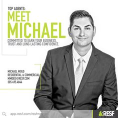 Meet Top Agent Michael Moed, committed to earning your business, trust and long lasting confidence! Learn more about him: http://resf.com/michael-moed #topagent #miamirealestate #resf