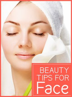 Beauty Tips for Face