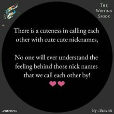 Nick names😚😚😚😚 Cute Love Quotes, Love Poems, Bae Quotes, Qoutes, Cute Nicknames, Love Diary, Deep Thought Quotes, Birthday Card Template, True Words
