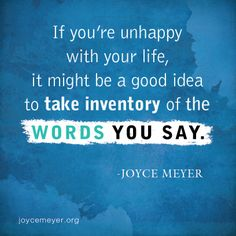 Your life is a direct reflection of your mouth and the conversations that flow from it, take inventory.