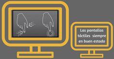 Consejos para que las pantallas táctiles esten siempre en buen estado