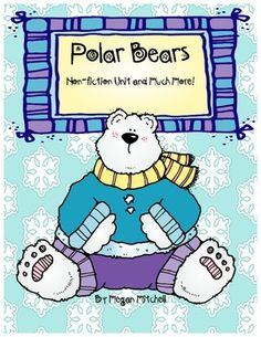 A non-fiction polar bear unit with reading, writing, word work and crafts!