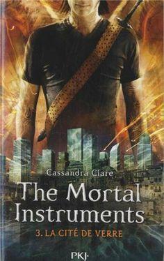 The Mortal Instruments, Tome 3 : La cité de verre: Amazon.fr: Cassandra Clare, Julie Lafon: Livres