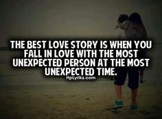 #unexpected #love #thebest